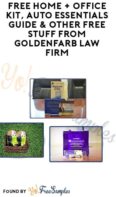 FREE Home + Office Kit, Auto Essentials Guide & Other Free Stuff From Goldenfarb Law Firm