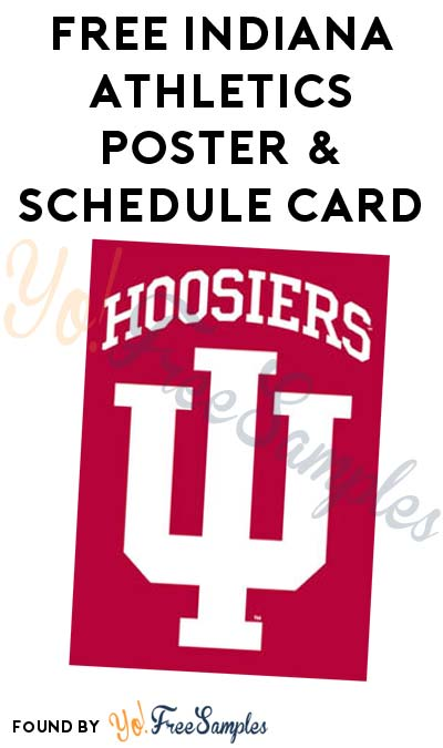 FREE Indiana Athletics Poster & Schedule Card