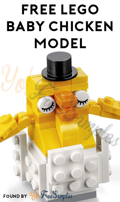 Registration Open: FREE LEGO Baby Chicken Model From Mini Model Build Event April 4th & 5th 2017