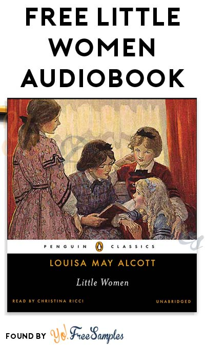 FREE Little Women by Louisa May Alcott Audiobook From Penguin Random House