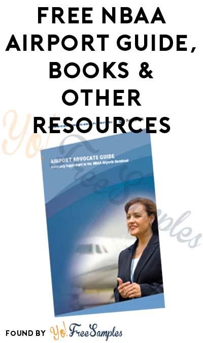 FREE NBAA Airport Guide, Books & Other Resources