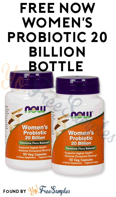 FREE NOW Women's Probiotic 20 Billion Bottle (Mom Ambassador Membership Required)