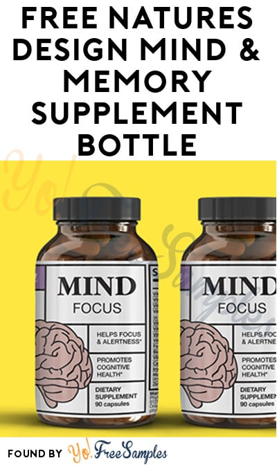 FREE Natures Design Mind & Memory Supplement Bottle (Facebook Required)