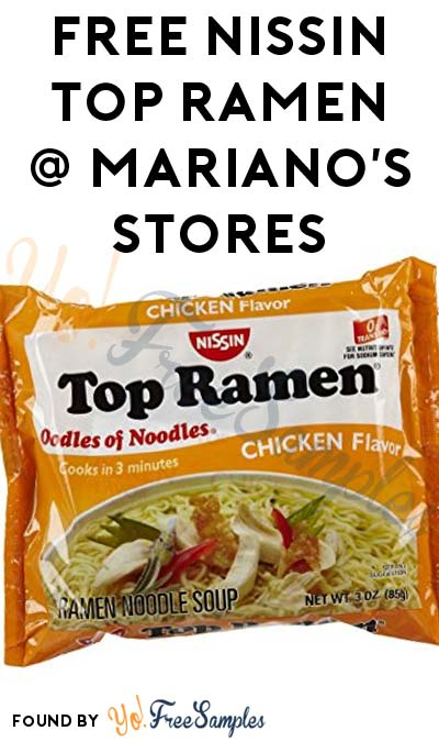 TODAY ONLY: FREE Nissin Top Ramen At Mariano's Stores (IL Only)