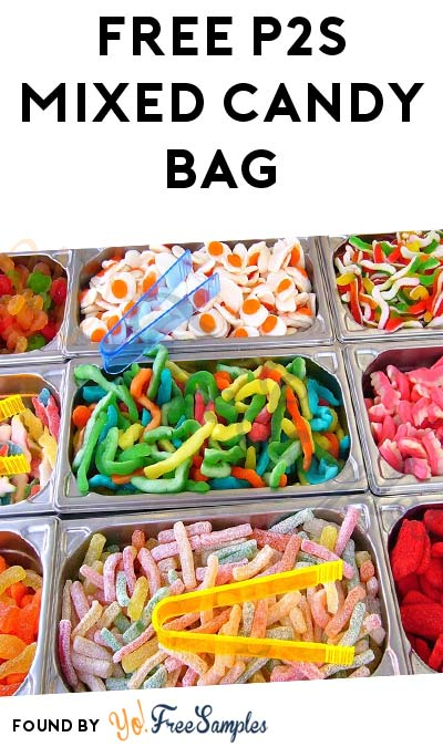 FREE P2S Mixed Candy Bag (New Account Required) [Verified Received By Mail]