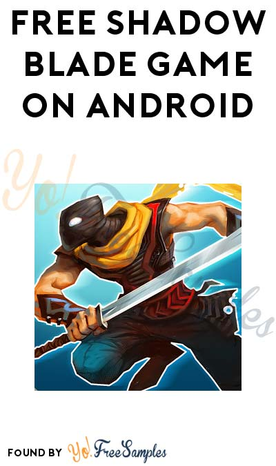 FREE Shadow Blade Game On Android/Google Play (Normally $1.99)