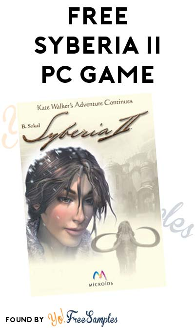 FREE Syberia II Puzzle PC Game (Origin Software Required)