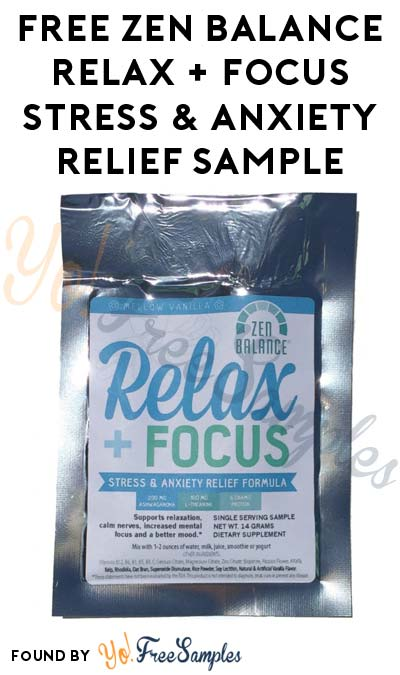 Back In Stock! FREE Zen Balance Relax + Focus Stress & Anxiety Relief Powder Sample [Verified Received By Mail]
