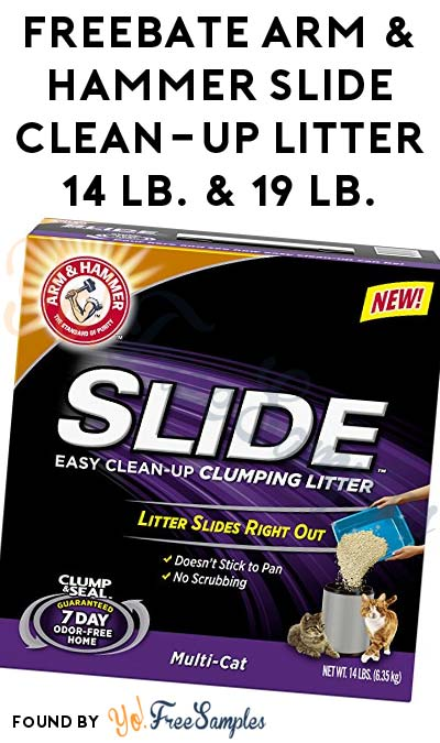 FREEBATE Arm & Hammer Slide Clean-Up Litter 14 lb. & 19 lb.