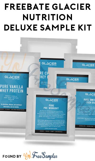 FREEBATE Glacier Nutrition Deluxe Sample Kit ($10 Back, $9.95 Cost) [Verified Received By Mail]