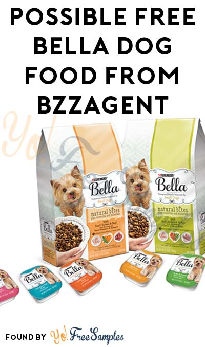 Possible FREE Bella Dog Food From BzzAgent