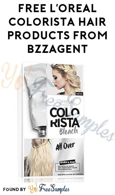 Possible FREE L'Oreal Colorista Hair Products From BzzAgent