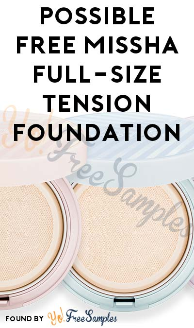 Possible FREE MISSHA Full-Size TENSION Foundation To Test & Keep (Review Required)