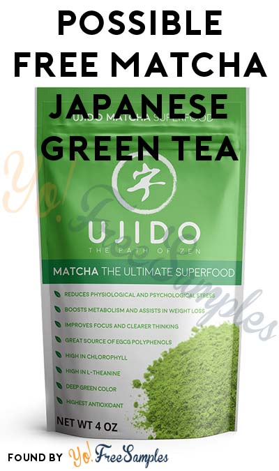 Possible FREE Matcha Japanese Green Tea (Must Apply)