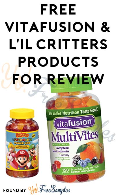 Possible FREE vitafusion & L'il Critters Products For Review From Gummy Vitamin VIP Group (Survey & Email Verification Required)