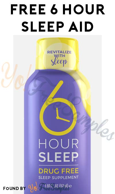 $2.75 Shipping Added: Nearly FREE 6 Hour Sleep Aid Bottle Sample ($2.75 Shipping Required)