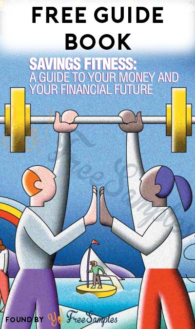 FREE Savings Fitness: A Guide To Your Money and Your Financial Future Book