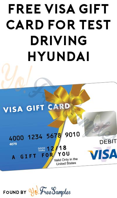 FREE $40-50 Visa Gift Card For Test Driving Hyundai