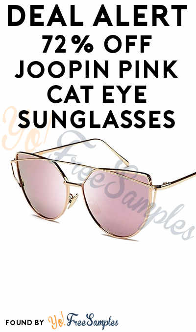 "DEAL ALERT: 72% OFF Joopin Pink Cat Eye Sunglasses On Amazon Using Code ""E9W44ZUX"""