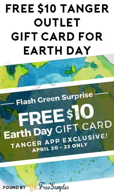FREE $10 Tanger Outlet Gift Card For Earth Day
