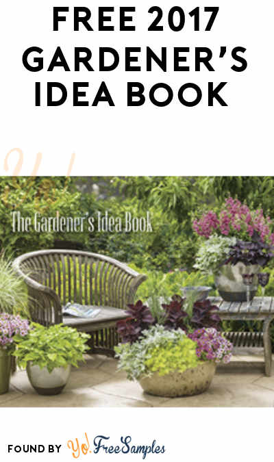 FREE 2017 Gardener's Idea Book (Short Survey Required)
