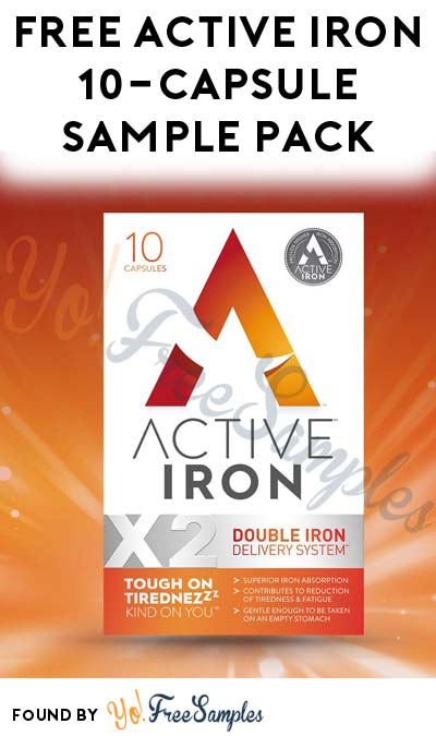 Update: UK/Ireland Only :( FREE Active Iron 10-Capsule Sample Pack (Survey Required)