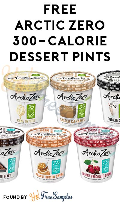 New One: FREE Arctic Zero 300-Calorie Dessert Pints (Mom Ambassador Membership Required)