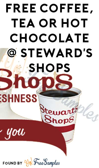 FREE Coffee, Tea or Hot Chocolate At Stewart's Shops