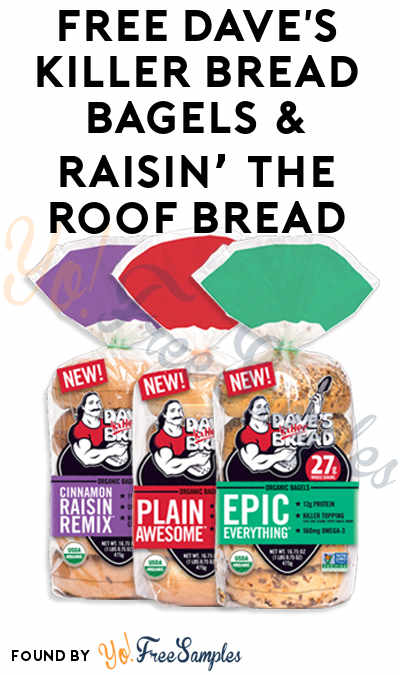 FREE Dave's Killer Bread Bagels & Raisin' the Roof Bread (Mom Ambassador Membership Required)