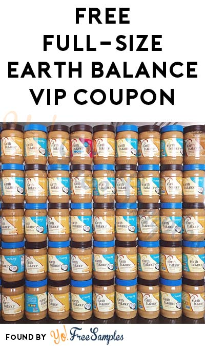 FREE Full-Size Earth Balance VIP Coupon [Verified Received By Mail]