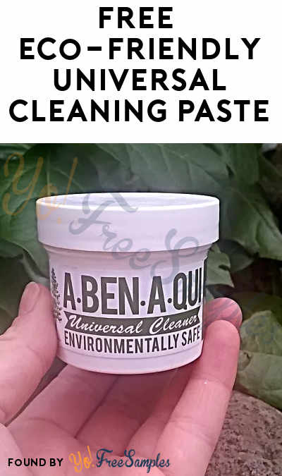 FREE Eco-Friendly Universal Cleaning Paste From A-Ben-A-Qui