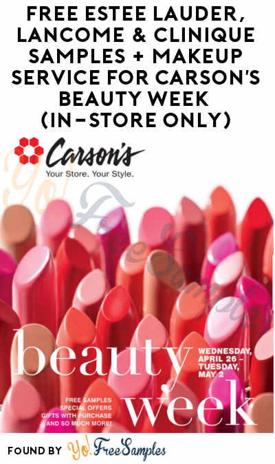 FREE Estee Lauder, Lancome & Clinique Samples + Makeup Service For Carson's Beauty Week (In-Store Only)