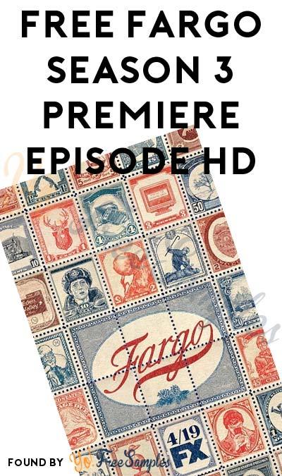 FREE Fargo Season 3 Premiere Episode HD On iTunes, Amazon Instant Video, Google Play & Vudu