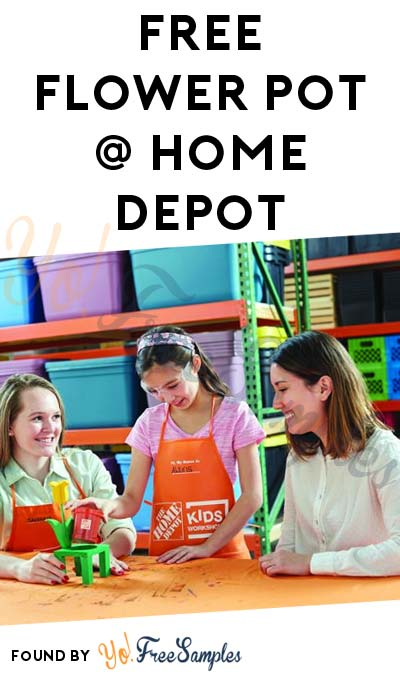 Registration Open: FREE Flower Pot at Home Depot on May 6th 2017 9AM-12PM