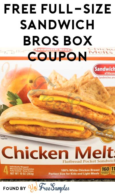 FREE Full-Size Sandwich Bros 4-Ct or 6-Ct Box Coupon [Verified Received By Mail]