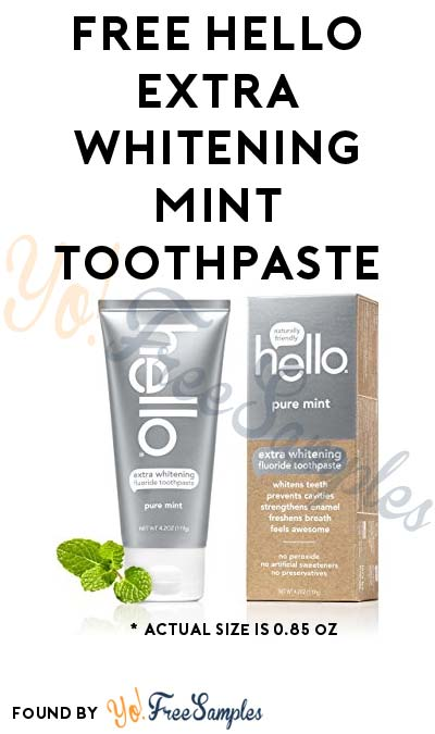 Working Better (Again): FREE Hello Extra Whitening Mint Toothpaste Sample Tube [Verified Received By Mail]