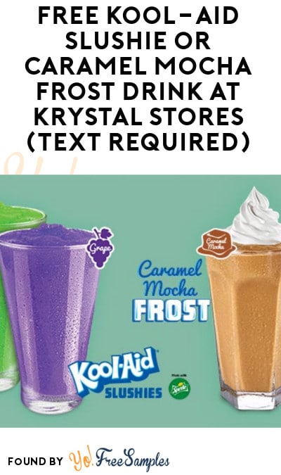 FREE Kool-Aid Slushie or Caramel Mocha Frost Drink At Krystal Stores (Text Required)