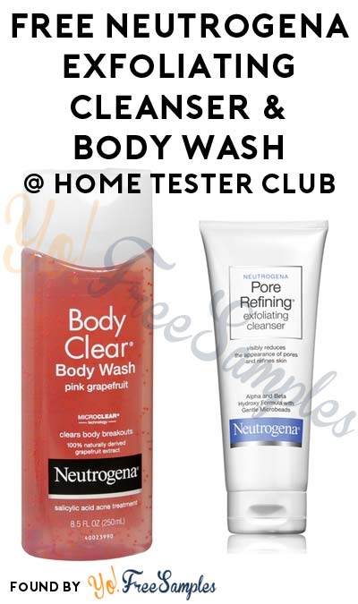 FREE Neutrogena Exfoliating Cleanser & Body Wash From Home Tester Club (Survey Required)