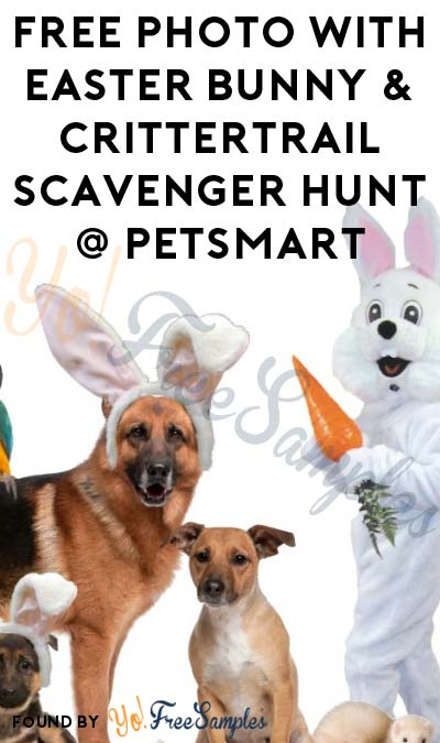 FREE Photo With Easter Bunny & CritterTrail Scavenger Hunt On April 8th At PetSmart Stores
