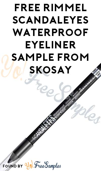 FREE Rimmel ScandalEyes Waterproof Eyeliner Sample From Skosay's Simply Sample Program (Cell # Required) [Verified Received By Mail]