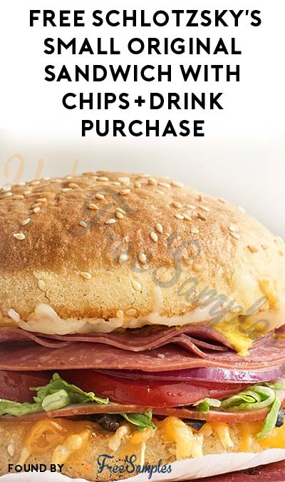FREE Schlotzsky's Small Original Sandwich With Chips+Drink Purchase On April 17th