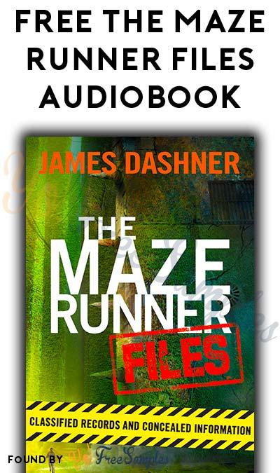 FREE The Maze Runner Files Audiobook From Penguin Random House