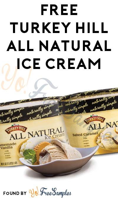 FREE Turkey Hill All Natural Ice Cream (Mom Ambassador Membership Required)