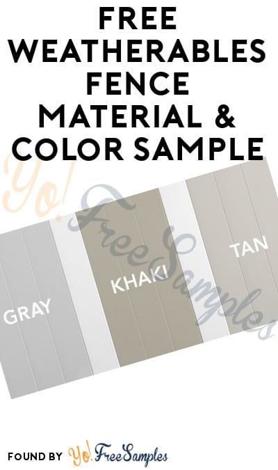 FREE Weatherables Fence Material & Color Sample