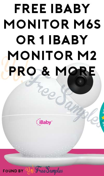 FREE iBaby Monitor M6S or 1 iBaby Monitor M2 Pro & More (Must Apply To Host Tryazon Party)