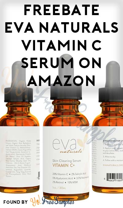 FREEBATE Eva Naturals Vitamin C Serum On Amazon (Facebook & Prime Required)