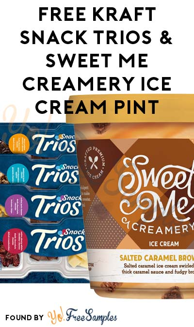 TODAY ONLY: FREE Kraft Snack Trios & Sweet Me Creamery Super Premium Ice Cream Pint (Varies By Store) At Farm Fresh, Hornbachers, Shop 'N Save, Shoppers & Cub Stores