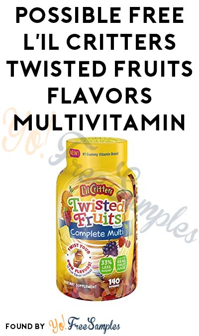 Possible FREE L'il Critters Twisted Fruits Flavors Complete Multivitamin (Smiley360)