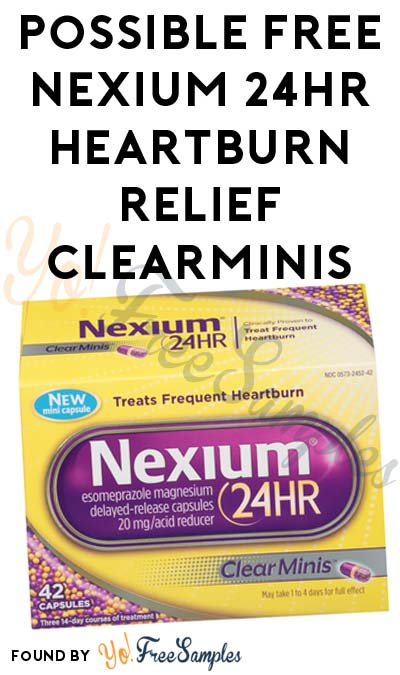 Possible FREE Nexium 24HR Heartburn Relief ClearMinis (Smiley360) [Verified Received By Mail]