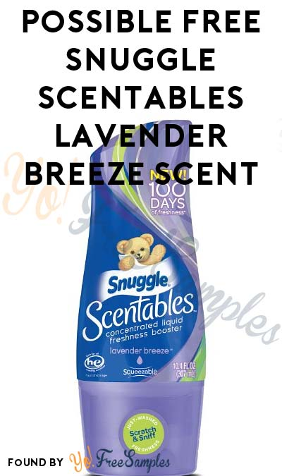 Possible FREE Snuggle Scentables Concentrated Liquid Freshness Booster In Lavender Breeze Scent (Smiley360)